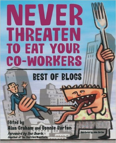 never threaten to eat your coworkers