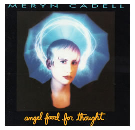 Cover of Meryn Cadell's Album 'Angel Food for Thought'.