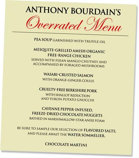 Anthony Bourdain's Overrated Menu