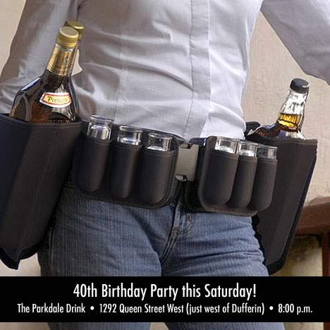 40th birthday party this Saturday - The Parkdale Drink - 1292 Queen Street West (just west of Dufferin) - 8:00 p.m.