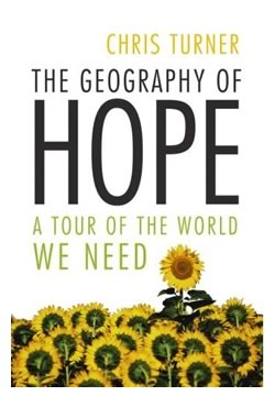 "Cover of Chris Turner's book, ""The Geography of Hope"""