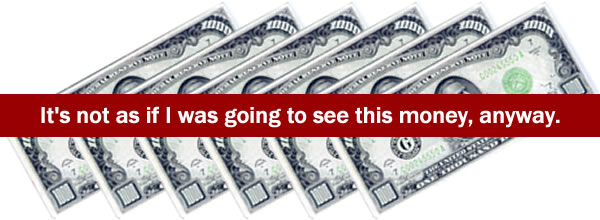"""Picture of 6 $1000 bills and """"It's not as if I was going to see this money, anyway""""."""
