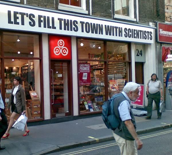 "Storefront in London: ""Let's fill this town with scientists"""
