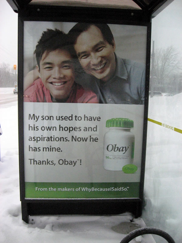 "Ad for ""Obay"": ""My son used to have his own hopes and aspirations. Now he has mine. Thanks, Obay!"""