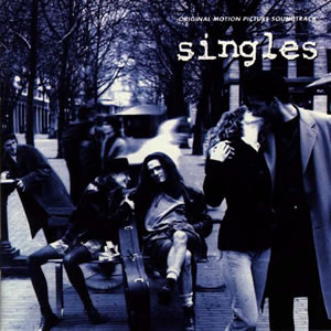 "Cover of the soundtrack for the movie ""Singles\"""