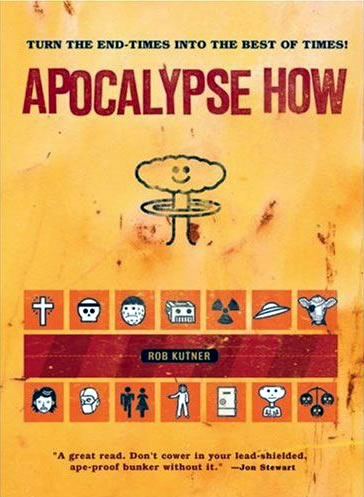 "Cover of ""Apocalypse How\"", by Rob Kutner."