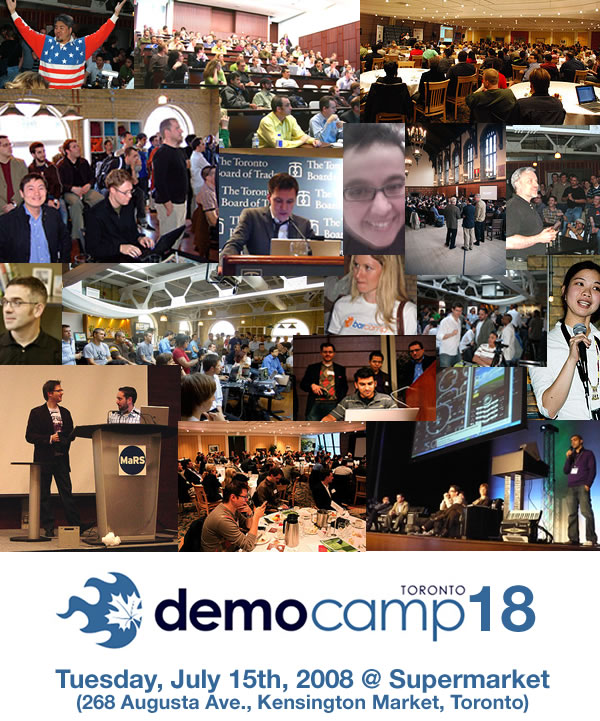 DemoCamp Toronto 18: Tuesday, July 15th @ Supermarket