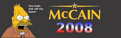 """Bumper sticker: \""""McCain 2008: You kids get off my lawn!\"""""""