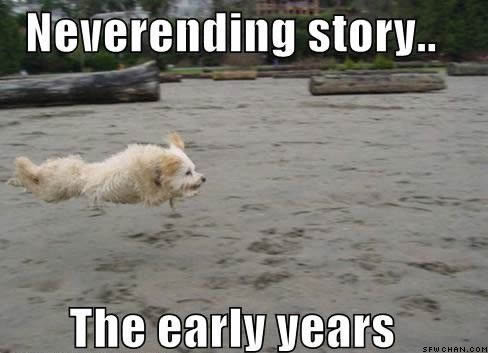 The Neverending Story: The Early Years