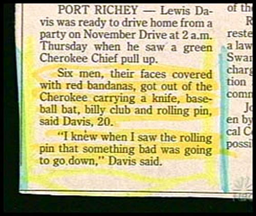 """Newspaper clipping: """"I know when I saw the rolling pin that something bad was going down."""""""