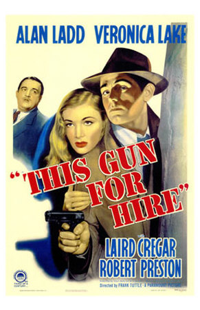 "Old movie poster: ""This gun for hire"""
