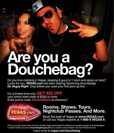 """""""Are you a douchebag?"""" promo at Vegas.com"""