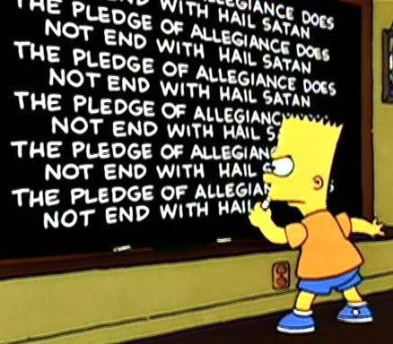 """Bart Simpson chalkboard gag: """"The Pledge of Allegiance does not end with 'Hail Satan'"""""""