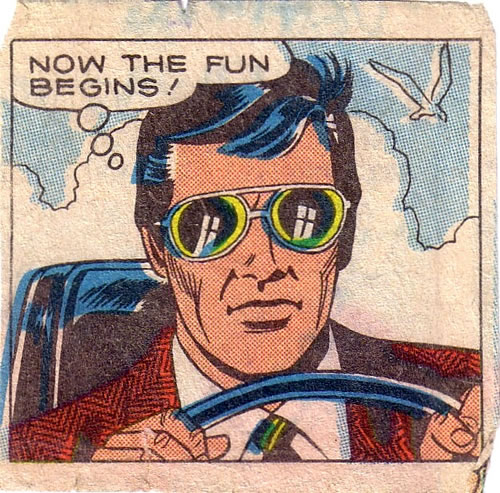"""Old comic panel: """"Now the fun begins!"""""""
