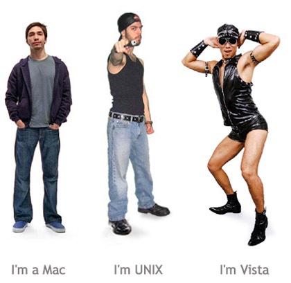 """I'm a Mac."" ""I'm Unix."" ""I'm Vista."""