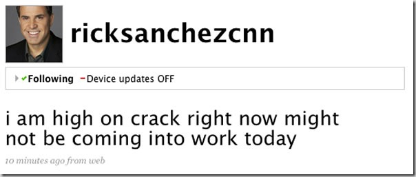 "Screenshot of hacked Rick Sanchez Twitter account: ""i am high on crack right now might not be coming into work today"""