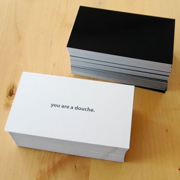 """You are a Douche"""" Cards"""