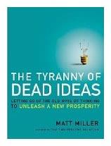 tyranny_of_dead_ideas