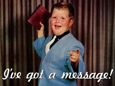 "Old colorized photo of a boy evangelist with the title ""I've got a message!"""