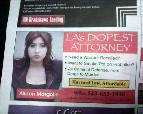 "Newspaper ad for ""L.A.'s dopest attorney"""