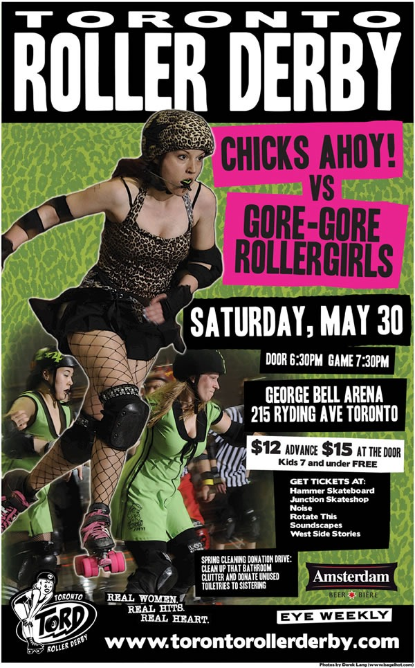 "Poster for Toronto Roller Derby, May 30, 2009 - ""Chicks Ahoy! vs Gore-Gore Rollergirls"""