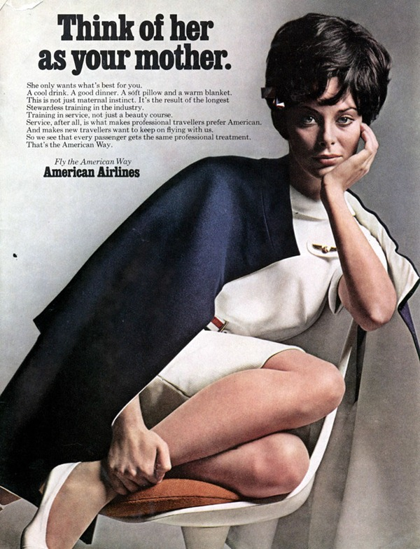 "American Airlines ad about their stewardesses: ""Think of her as your mother"""