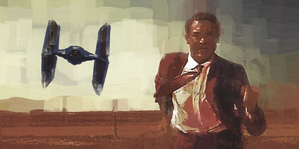 """Jim Hance's """"Force by Northwest"""" (Cary Grant running from a TIE fighter)"""