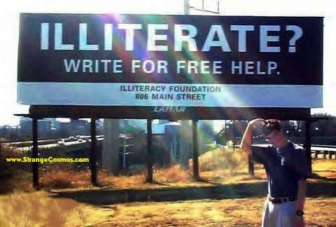 """Billboard that reads: """"Illiterate? Write for free help."""""""