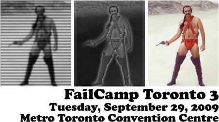 FailCamp Toronto 3 / Tuesday, September 29, 2009 / Metro Toronto Convention Centre