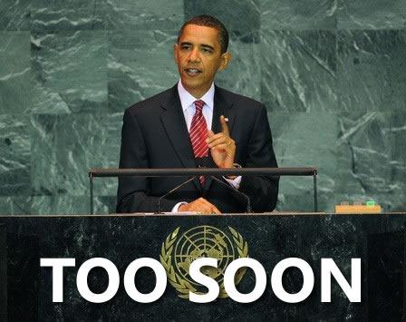 obama too soon