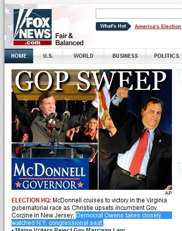 "Clipping from Fox News site: ""GOP SWEEP: McDonnell cruises to victory in the Virginia gubernatorial race as Christie upsets incumbent Gov. Corzine in New Jersey; Democrat Owens takes closely watched NY congressional seat."""