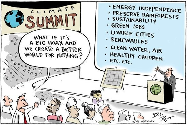 """""""What if it's a big hoax and we create a better world for nothing?"""""""