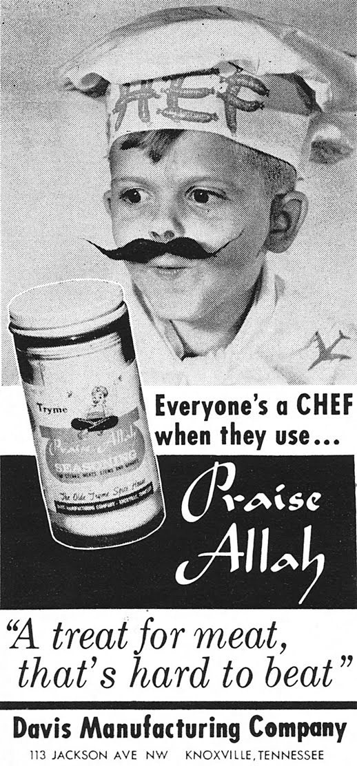 "Old print ad: ""Everyone's a chef when they use Praise Allah - 'A treat for meat that's hard to beat'"""
