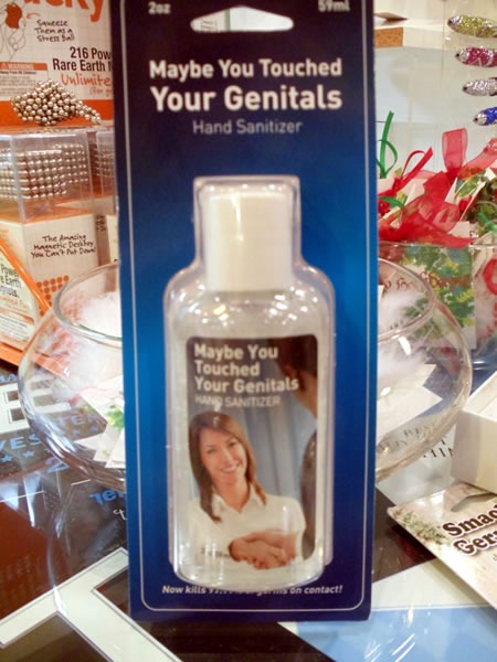 "Bottle of ""Maybe You Touched Your Genitals"" hand sanitizer"