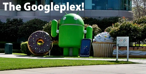 The Googleplex!: Exterior shot of Google campus, featuring an Android statue