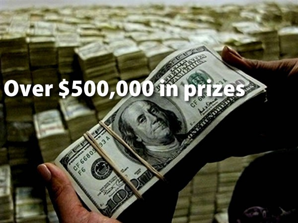Over $500,000 in prizes: pair of hand holding a stack of crisp $100 bills, with many, many stacks in the background.