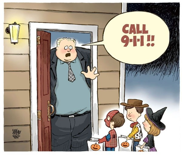 "Editorial cartoon featuring Rob Ford being visited by trick-or-treaters, yelling ""Call 911!"""