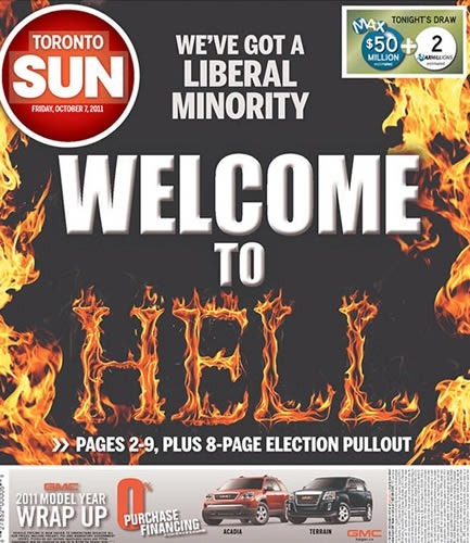 "Cover of the Toronto Sun, with the full-page headline ""We've got a Liberal Minority / Welcome to Hell"". ""Hell"" is spelled in flames."