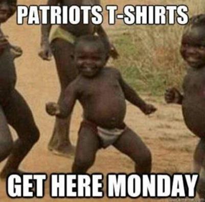 "Third World Success Kid: ""Patriots shirts get here monday!"""