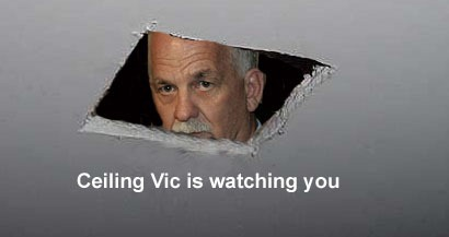 """Ceiling Vic is Watching You"": Vic Toews peering at you through a hole in the ceiling"