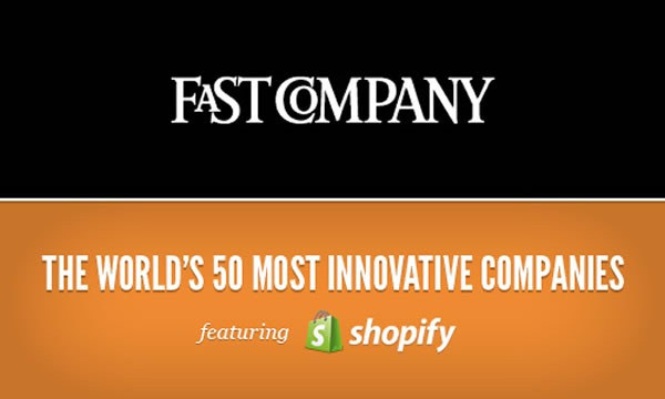 Fast Company / The World's 50 Most Innovative Companies - featuring Shopify