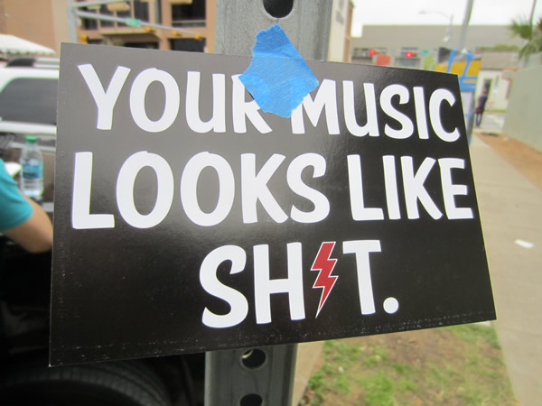 "Poster: ""Your music looks like shit"""