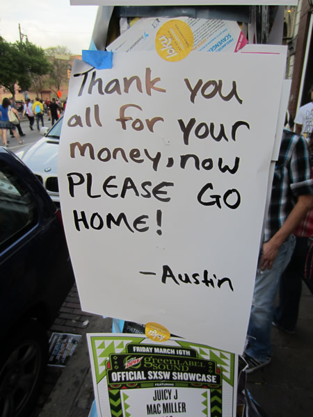 "Poster: ""Thank you for all your money, now PLEASE GO HOME! -- Austin"""