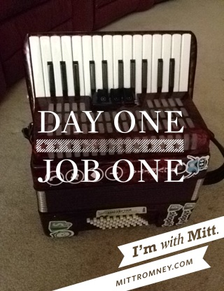 "Joey's accordion overlaid with ""Day one, job one"" from the ""With Mitt"" app"