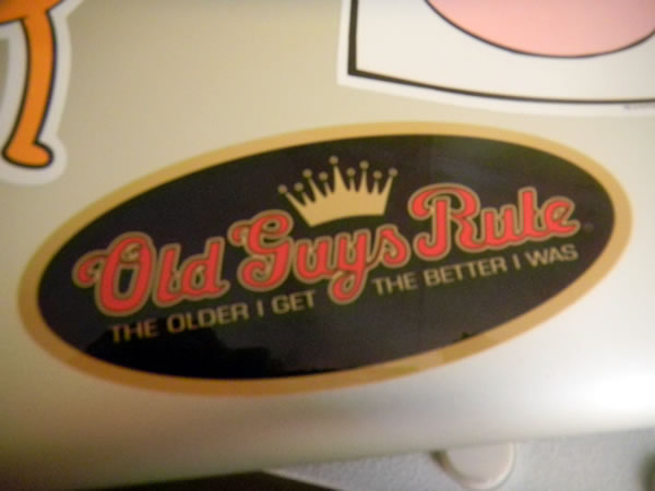 "Sticker: ""Old Guys Rule: The older I get, the better I was"""