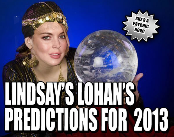 lindsay lohans predicitons for 2013