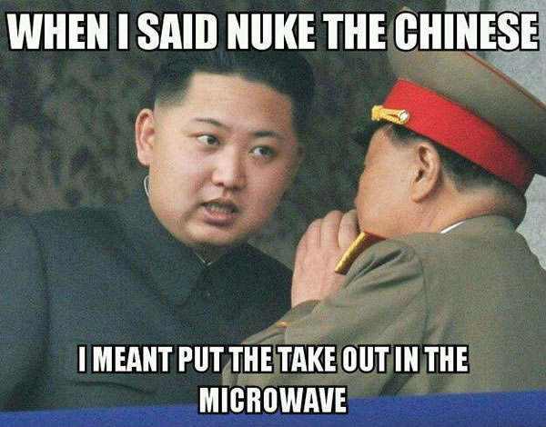 when i said nuke the chinese