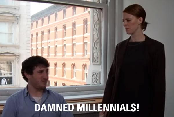 damned millennials