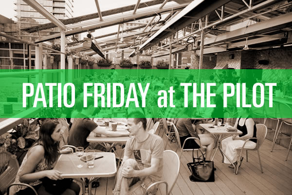 patio friday at the pilot