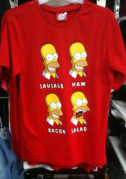 Red T-shirt featuring 4 faces of Homer Simpson, each with the name of a food under it: Sausage (Homer smiling), Ham (Homer smiling), Bacon (Homer smiling), Salad (Homer screaming).